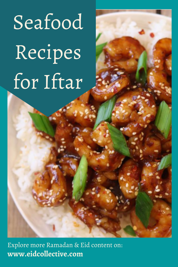 Seafood Recipes for Iftar, Eid Collective, Sayadieh Recipe, Scallops, Cheesecake factory salmon, Seabass with Dill & Parsley Sauce, Honey Glazed Salmon with Mong Bean noodles salad, Chilli Gralic Shrimp, BBQ Sumac Prawn Cocktails, Pan fried fish with caramelized onions